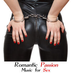 Romantic Passion: Music for Sex