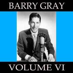 Barry Gray, Vol. 6