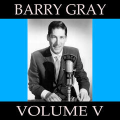 Barry Gray, Vol. 5