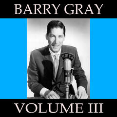Barry Gray, Vol. 3