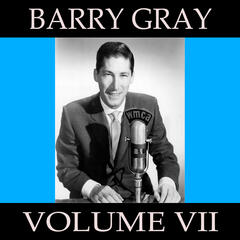 Barry Gray, Vol. 7