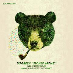 Stoned Money