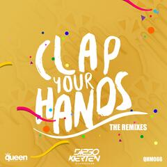 Clap Your Hands (The Remixes)