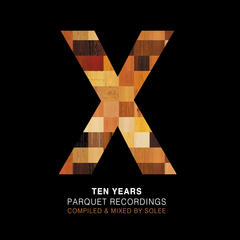 10 Years Parquet Recordings