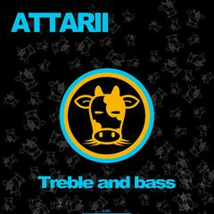 Treble and Bass