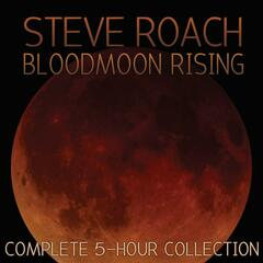 Bloodmoon Rising (Complete 5-Hour Collection)