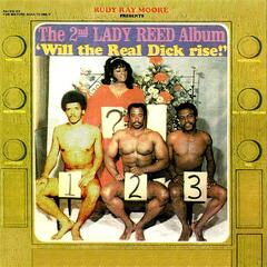 Rudy Ray Moore Presents The 2nd Lady Reed Album - Will the Real Dick Rise!