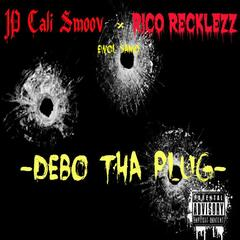Debo Tha Plug - Single