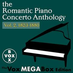 The Romantic Piano Concerto Anthology, Vol. 2, 1823-1880 [The VoxMegaBox Edition]