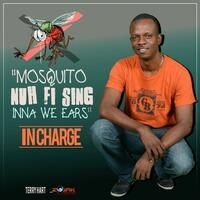 Mosquito Nuh Fi Sing Inna We Ears - Single