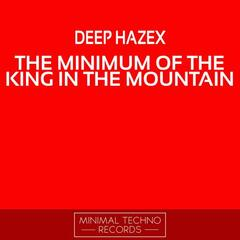The Minimum Of The King In The Mountain