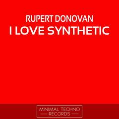 I Love Synthetic