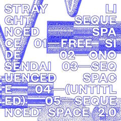 Sequenced Space - EP
