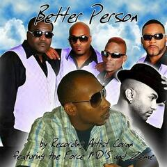 Better Person (feat. The Force Md's, Zieme)