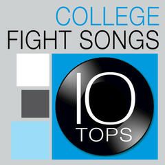 10 Tops: Top 10 College Fight Songs