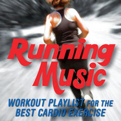 Running Music - Workout Playlist for the Best Cardio Exercise