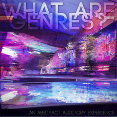 What Are Genres? - An Abstract Auditory Experience