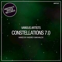 Constellations 007 (Compiled and Mixed by Andrey Mikhailov)