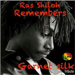 Ras Shiloh Remembers (Garnet Silk Tribute)
