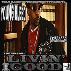 Livin Good (feat. Larry Lumpkin)