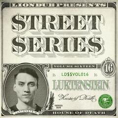 Liondub Street Series, Vol. 16 - House of Death