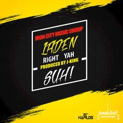 Right Yah Suh - Single
