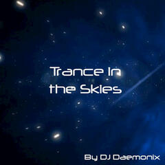 Trance in the Skies