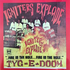 Fire in the Hole: The Igniters Explode