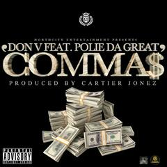 Comma$ (feat. Polie Da Great)