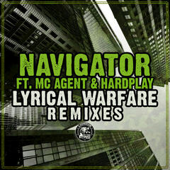 Lyrical Warfare Remixes (feat. MC Agent & Hardplay)