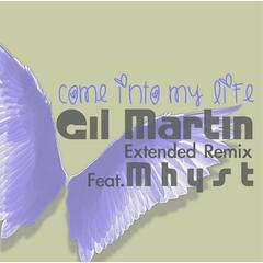 Come into My Life (Extended Remix) [feat. Mhyst] - Single