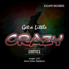 Get a Little Crazy (Radio) - Single
