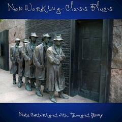 Non Working Class Blues (feat. Thought Penny) [NCTP Mix]