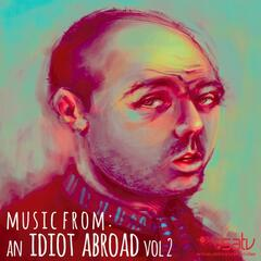 An Idiot Abroad (Music from the Original TV Series), Vol. 2