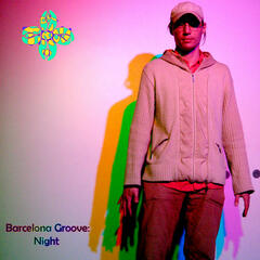 Barcelona Groove: Night