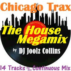 Chicago Trax - The House Megamix