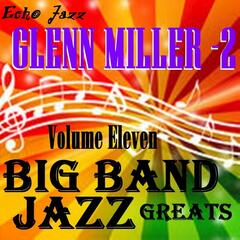 Big Band Jazz Greats, Vol. 11