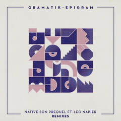 Native Son Prequel Remixes