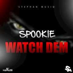 Watch Dem - Single