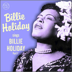 Sings Billie Holiday, Pt. 1