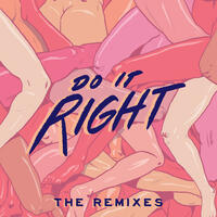 Do It Right: The Remixes