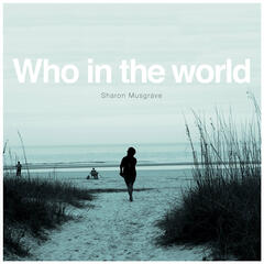 Who in the World - Single