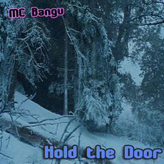 Hold the Door - Single