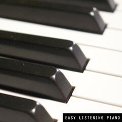 Easy Listening Piano: Sleep and Relaxation, Time to Spa, Meditation and Yoga