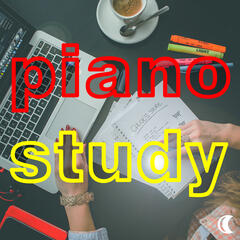 Easy Listening Piano: Study Music for Relaxation, Exams, Concentration, Serenity