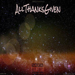 All Thanks Given - EP