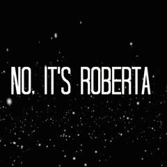 No, It's Roberta (Lockstep-Camp Version) - Single