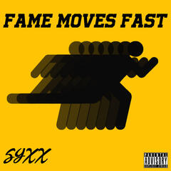 Fame Moves Fast - EP