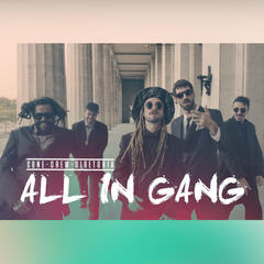 All in Gang - Single