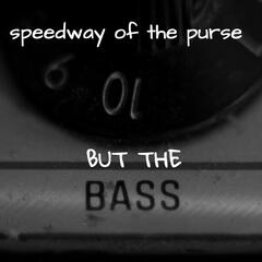 But the Bass - Single